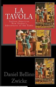 La TAVOLA by Daniel Bellino-Zwicke Available on AMAZON.com at http://www.amazon.com/La-TAVOLA-Adventures-Misadventures-American/dp/1463618123